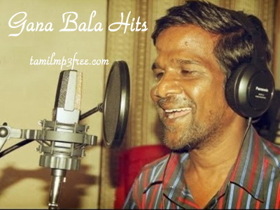 Gana Bala hits,Gana Bala songs,Gana Bala mp3 songs,Gana Bala music,Gana Bala singer hits,Gana Bala online songs Facebook Comments